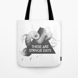 Strange Days Tote Bag