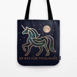 Do Not Hide Your Magic - Galactic Unicorn Tote Bag