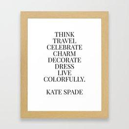 Kate quote Framed Art Print