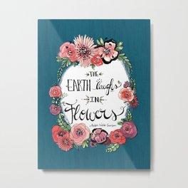 Earth Laughs in Flowers Metal Print