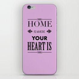 Home is where - pink iPhone Skin