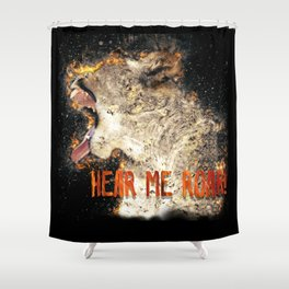 I am Woman Hear me Roar Shower Curtain