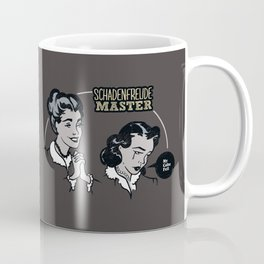 Schadenfreude Master Coffee Mug