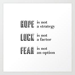 Hope, Luck, Fear Art Print