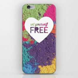 Set Yourself Free Quote iPhone Skin