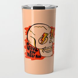 Give 'Em Hell Travel Mug