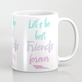 Best Friends Forever Faux Glitter Quote Coffee Mug