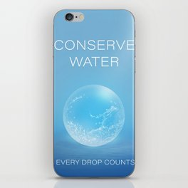 Water Conservation Poster iPhone Skin