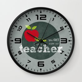 You can't scare me Wall Clock