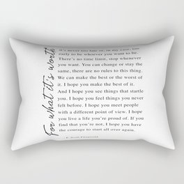 F. Scott Fitzgerald - For What It's Worth Quote  Rectangular Pillow