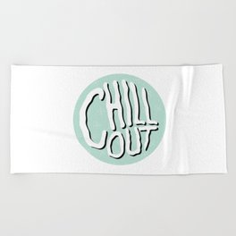 Chill Out Beach Towel
