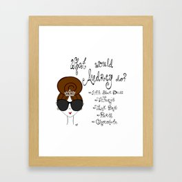 what would Audrey do Framed Art Print