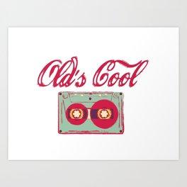 Old's Cool Art Print