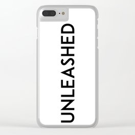 unleashed Clear iPhone Case