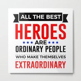 Super Heroes Superheroes Extraordinary Powers Metal Print