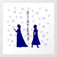 sisters Art Prints featuring Sisters by BlackBlizzard