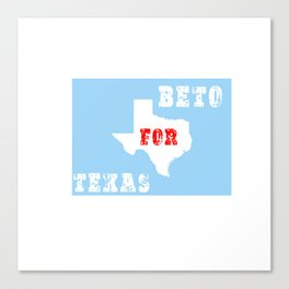 beto for texas shirt Canvas Print