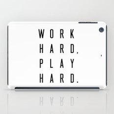 Work Hard Play Hard iPad Case