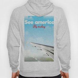"See America ""fly today"" Hoody"