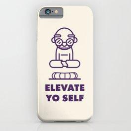 Elevate Yo Self iPhone Case