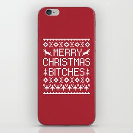 Merry Christmas Bitches Funny Xmas Quote iPhone Skin