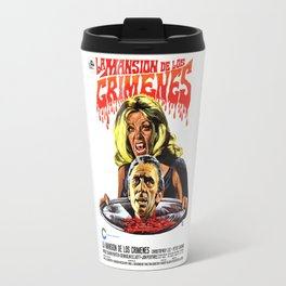 The House That Dripped Blood, La Mansion de los crimenes, vintage horror movie poster Travel Mug