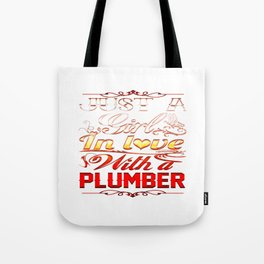 In love with Plumber Tote Bag