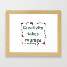Creativity Take Courage Inspirational Watercolour Framed Art Print