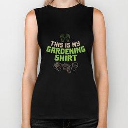 Funny This Is My Gardening Shirt Biker Tank