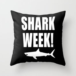 Shark Week, white text on black Throw Pillow