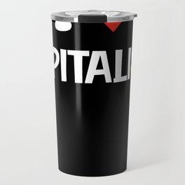 I love capitalism Travel Mug