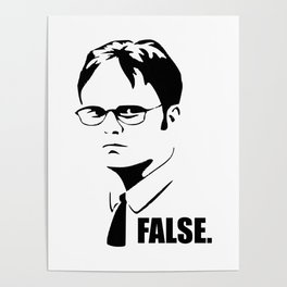False funny office sarcastic quote Poster
