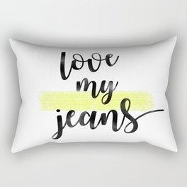 love my jeans Rectangular Pillow