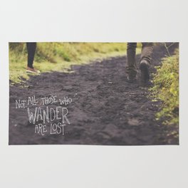 Not All Those Who Wander Are Lost Rug
