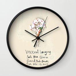 Visceral Longing  Wall Clock