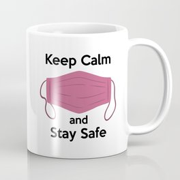 AP180-6 Keep Calm and Stay Safe Coffee Mug