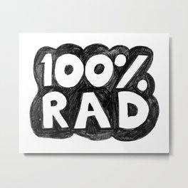100 % RAD - Bubble Metal Print