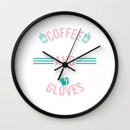 "Nice Nursing Tee For Nurses To Be Saying ""Coffee Scrubs And Rubber Gloves #Nurselife"" T-shirt Design Wall Clock"