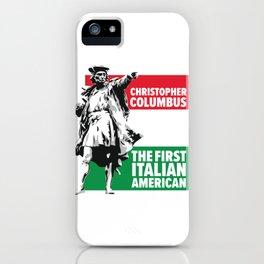 Save Columbus Day - Italian Pride design iPhone Case