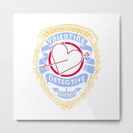 love valentine detective ngency Metal Print