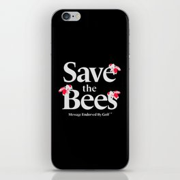 SAVE THE BEES - GOLF WANG iPhone Skin