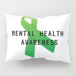 Mental Health Awareness Pillow Sham