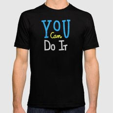 You Can Do It Black MEDIUM Mens Fitted Tee
