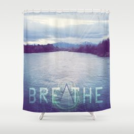 Breathe in the Beauty of Nature Shower Curtain