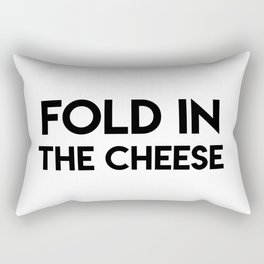Fold In The Cheese Rectangular Pillow