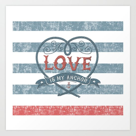 Maritime Design- Love is my anchor on navy blue and red striped background Art Print
