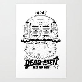 dead men tell no tale Art Print