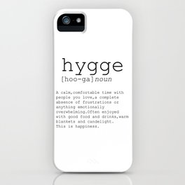 Hygge definition, romantic, dictionary art print, office decor, minimalist poster, funny iPhone Case