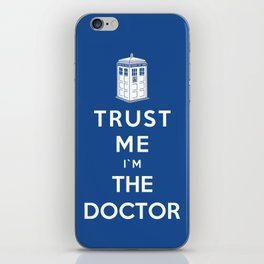 Trust Me I`m The Doctor iPhone Skin