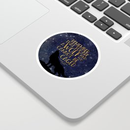 Remember that you are a wolf and you cannot be changed - ACOWAR Sticker